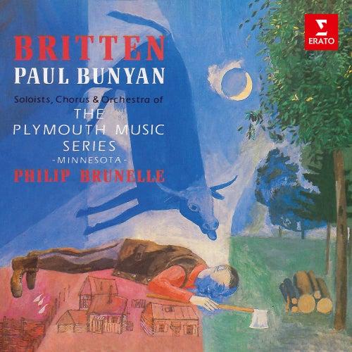 Britten: Paul Bunyan, Op. 17 von Philip Brunelle