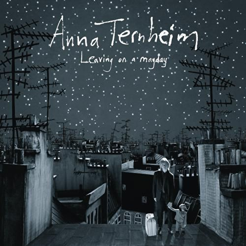 Leaving On A Mayday (Deluxe Edition) von Anna Ternheim