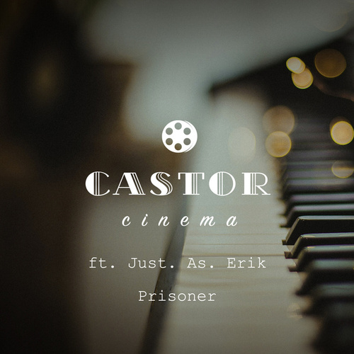 Prisoner de Castor Cinema