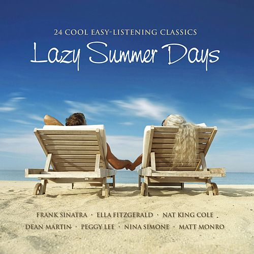 Lazy Summer Days by Various Artists