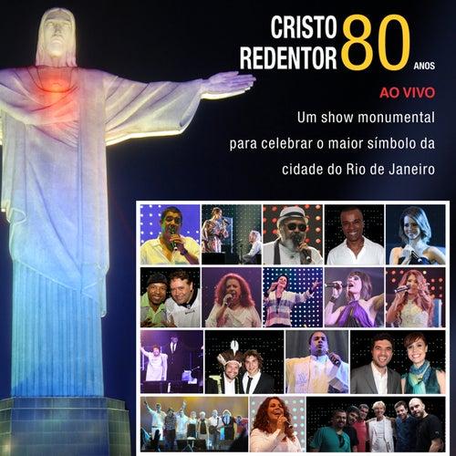 Show da Paz - Cristo Redentor 80 Anos von Cast of 'Show da Paz'