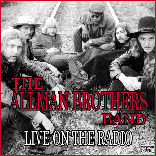 Live On The Radio (Live) by The Allman Brothers Band