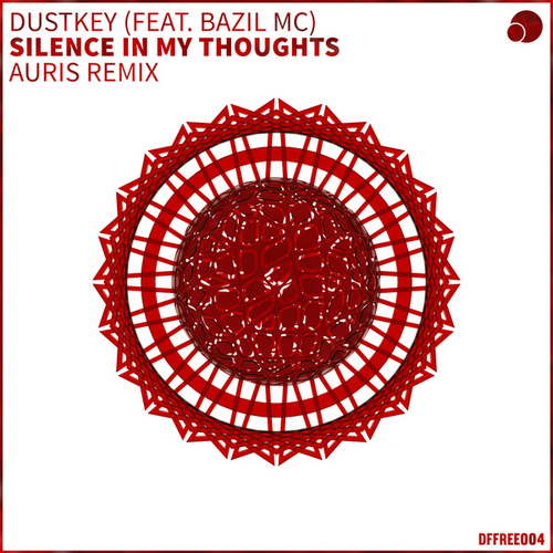 Silence In My Thoughts (Auris Remix) by Dustkey