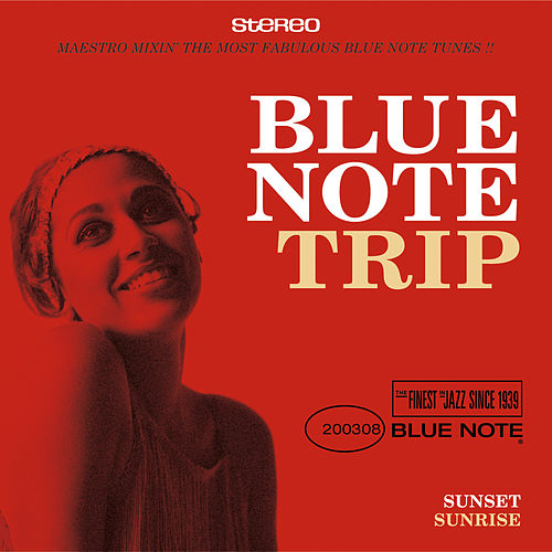 Blue Note Trip 2: Sunset/Sunrise de Various Artists