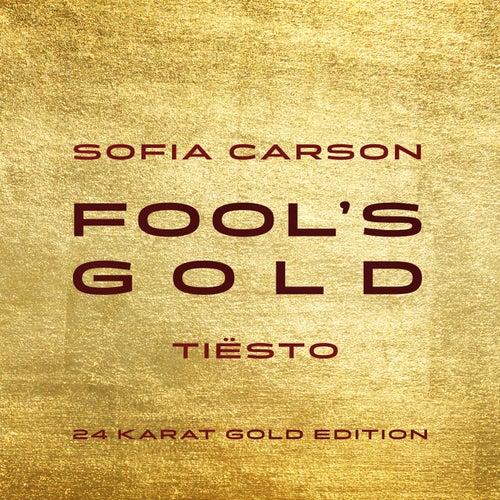 Fool's Gold (Tiësto 24 Karat Gold Edition) de Sofia Carson