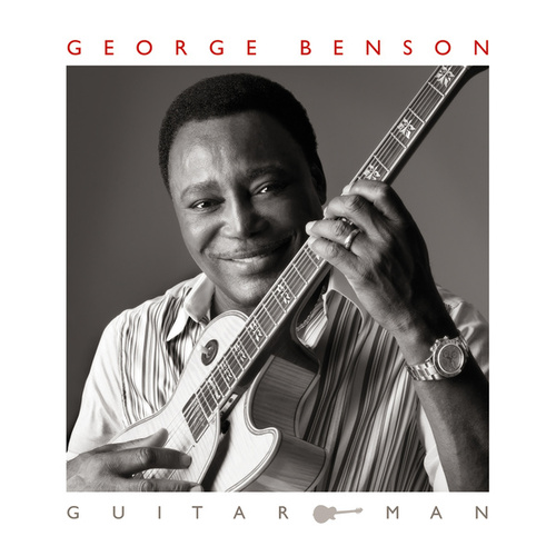 Guitar Man (Deluxe Edition) by George Benson