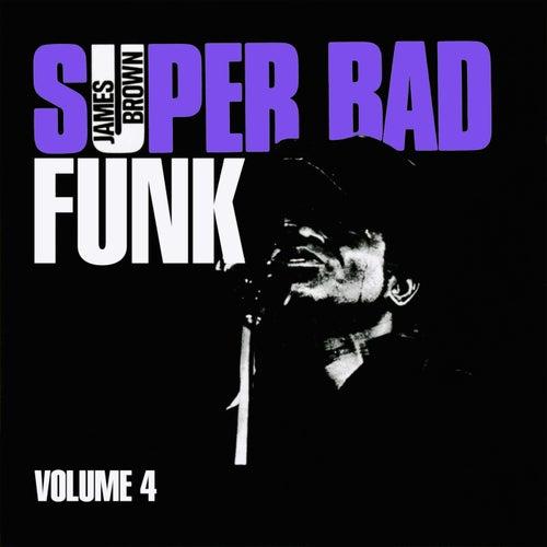 Super Bad Funk Vol. 4 von James Brown