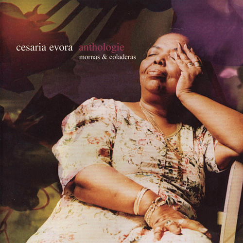 Anthologie de Cesaria Evora