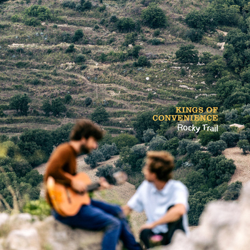 Rocky Trail by Kings Of Convenience
