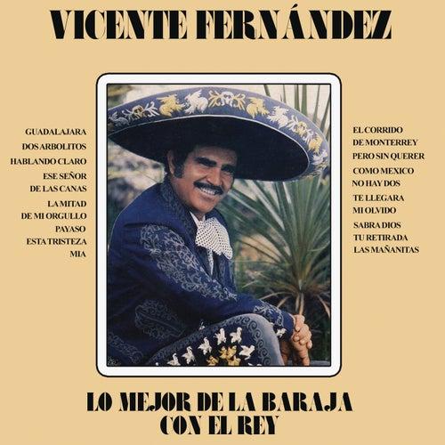 Lo Mejor De La Baraja Con El Rey von Vicente Fernández