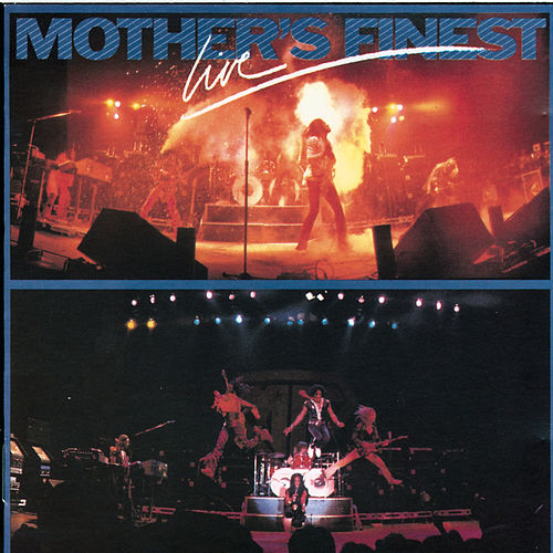 Mother's Finest Live by Mother's Finest