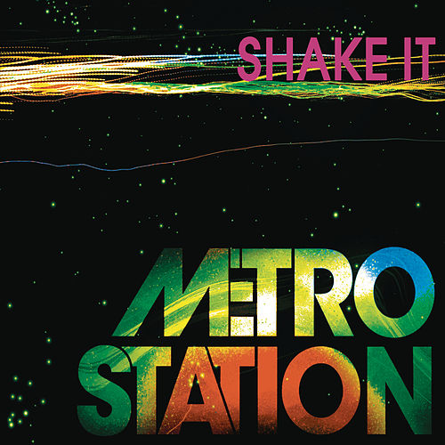 Shake It by Metro Station