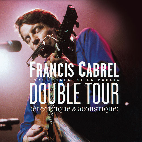 Double Tour by Francis Cabrel