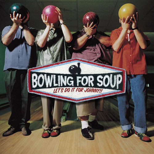 Let's Do It For Johnny de Bowling For Soup