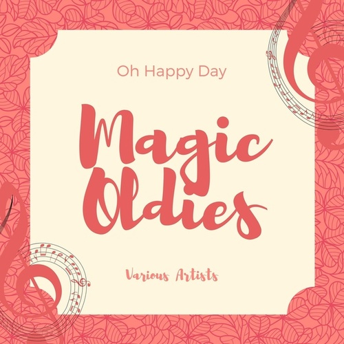 Oh Happy Day (Magic Oldies) by Various Artists