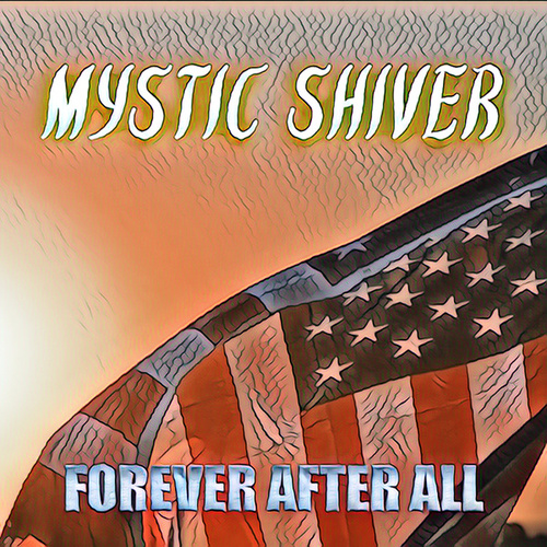 Forever After All (Metal Version) von Mystic Shiver