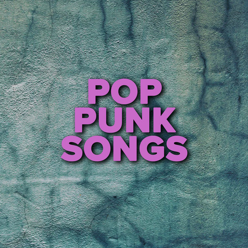 Pop Punk Songs by Various Artists