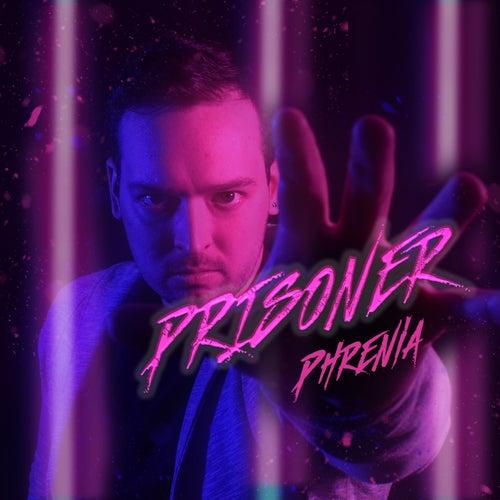 Prisoner (Cover) von Phrenia