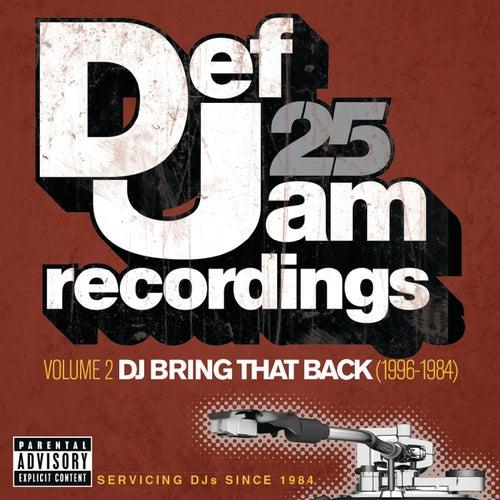 Def Jam 25: Volume 2 -  DJ Bring That Back (1996-1984) (Explicit Version) de Various Artists