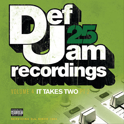 Def Jam 25: Volume 4 - It Takes Two Pt. 2 (Explicit Version) by Various Artists