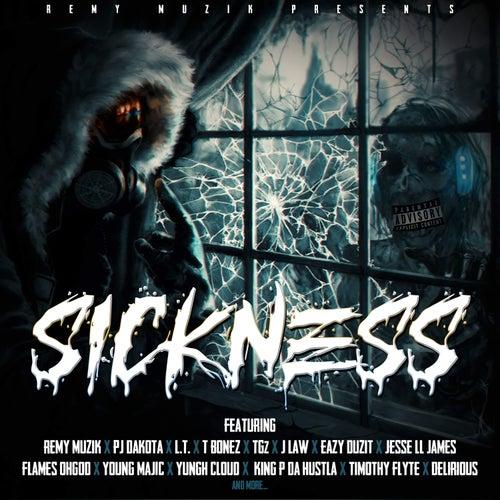 Sickness, Vol. 1 by Remy Muzik