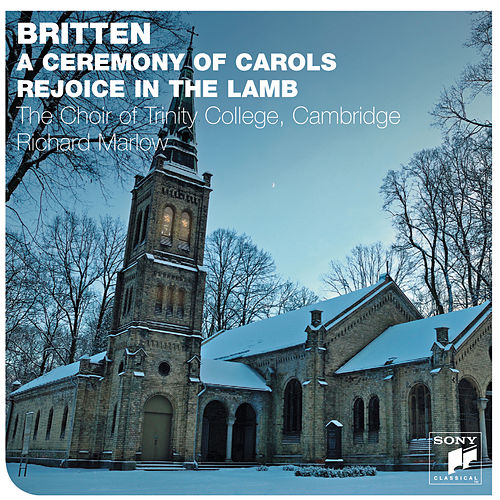 Britten: A Ceremony Of Carols de The Choir Of Trinity College, Cambridge
