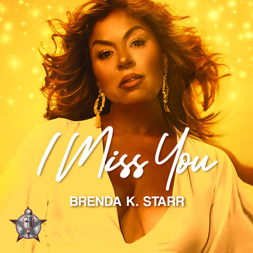 I Miss You de Brenda K. Starr