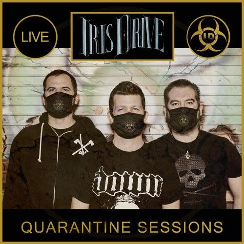 Quarantine Sessions (Live) von Iris Drive