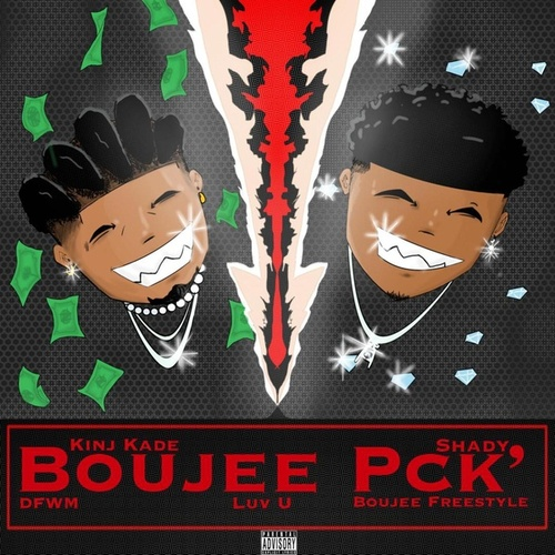 BOUJEE PCK' by Shady
