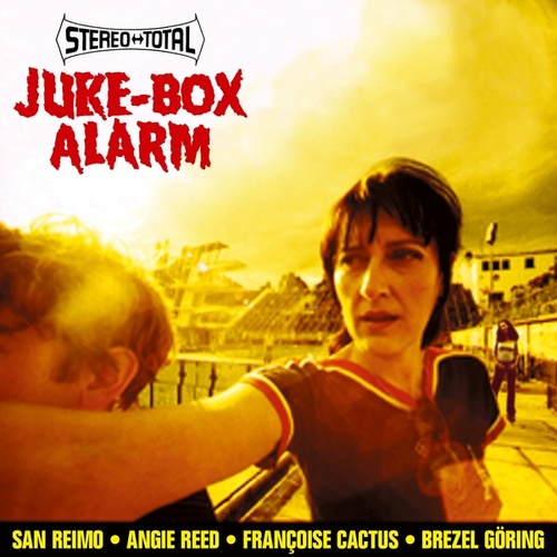 Juke-Box Alarm by Stereo Total