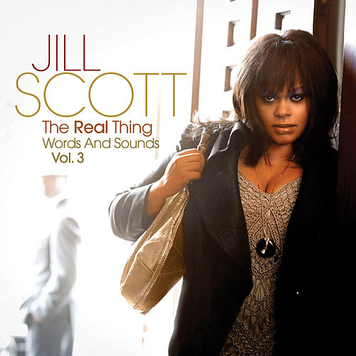 The Real Thing Words And Sounds Vol. 3 von Jill Scott