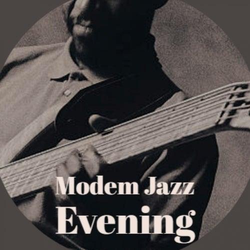 Modem Jazz Evening de Various Artists