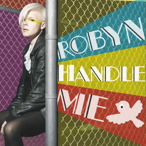 Handle me von Robyn