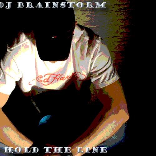 Hold The Line von DJ Brainstorm