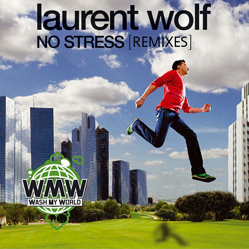 No Stress von Laurent Wolf