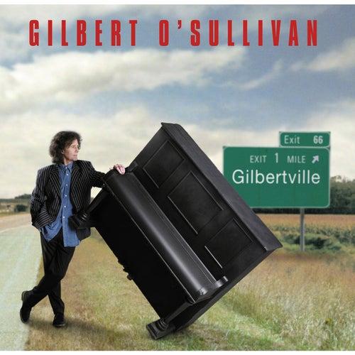 Gilbertville de Gilbert O'Sullivan