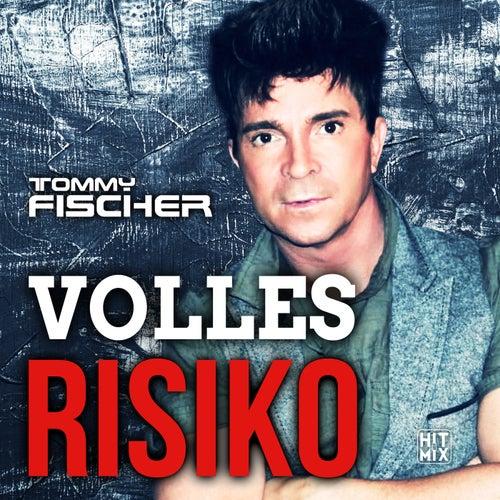 Volles Risiko von Tommy Fischer