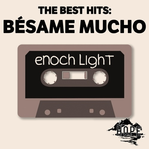 The Best Hits: Bésame Mucho de Enoch Light
