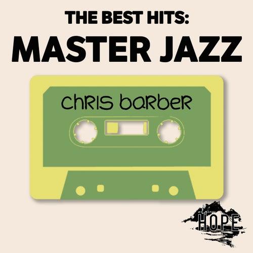 The Best Hits: Master Jazz von Chris Barber