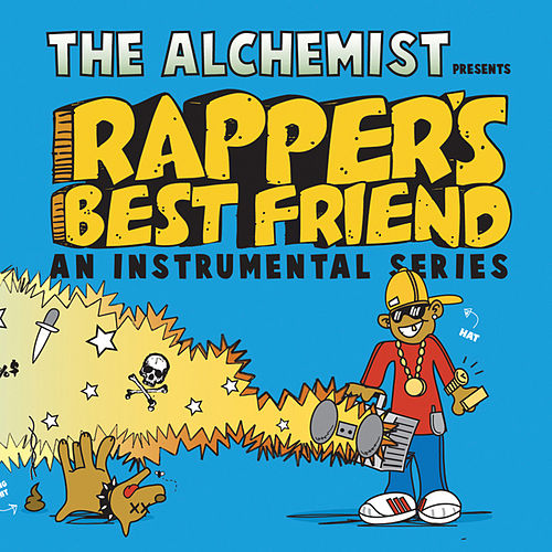 Rapper's Best Friend von The Alchemist