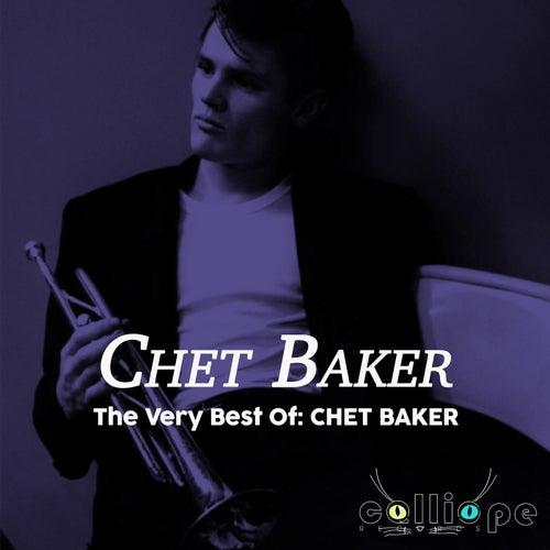 The Very Best Of: Chet Baker by Chet Baker