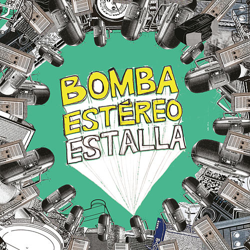 Estalla by Bomba Estereo