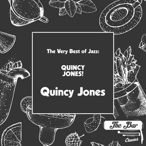 The Very Best of Jazz: Quincy Jones! fra Quincy Jones