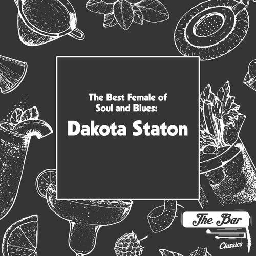 The Best Female of Soul and Blues: Dakota Staton de Dakota Staton