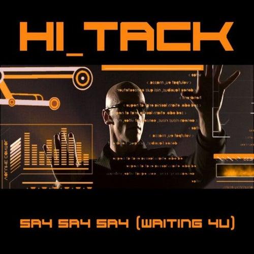Say Say Say (waiting 4 u) von Hi_Tack