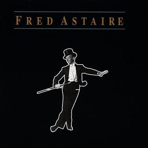 Fred Astaire by Fred Astaire