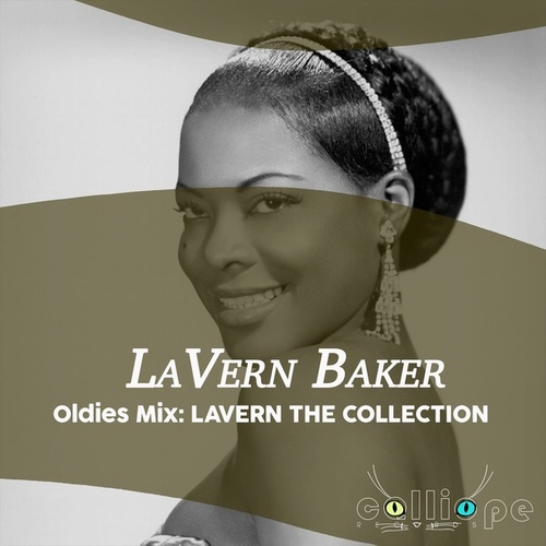 Oldies Mix: Lavern the Collection by Lavern Baker