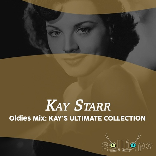 Oldies Mix: Kay's Ultimate Collection fra Kay Starr