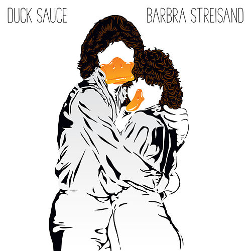 Barbra Streisand von Duck Sauce