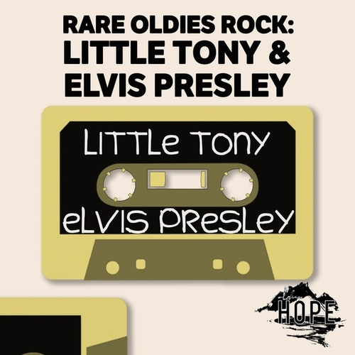 Rare Oldies Rock: Little Tony & Elvis Presley de Little Tony